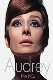 AURUM PRESS Audrey the 60s