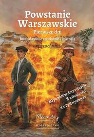 Meandry Powstanie Warszawskie Pierwsze dni - KRZYSZTOF MITAL
