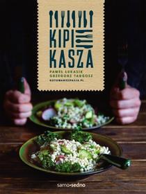 Edgard Kipi kasza - Paweł Łukasik, Grzegorz Targosz