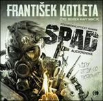 Opinie o František Kotleta Spad - CDmp3 (Čte Borek Kapitančík) František Kotleta
