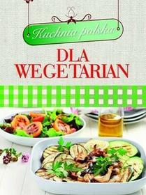 Olesiejuk Sp. z o.o.praca zbiorowa Kuchnia polska dla wegetarian