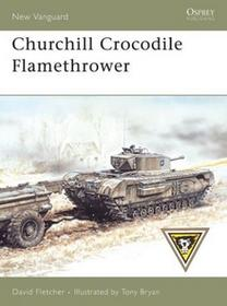 NVG 136 CHURCHILL CROCODILE FLAMETHROWER