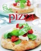 Pizza Szybko i smacznie PRACA ZBIOROWA