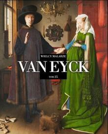 Wielcy Malarze 25. Van Eyck - Edipresse Polska