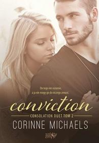 CONVICTION CONSOLATION DUET TOM 2 CORINNE MICHAELS