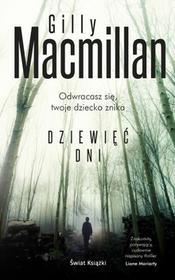 Świat Książki Gilly MacMillan Dziewięć dni