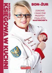Dragon Księgowa w kuchni - Maria Ożga