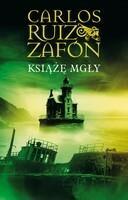Muza Carlos Ruiz Zafon Książę mgły