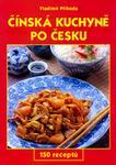 Opinie o Vladimír Příhoda; Miluše Horáčková Čínská kuchyně po česku Vladimír Příhoda; Miluše Horáčková