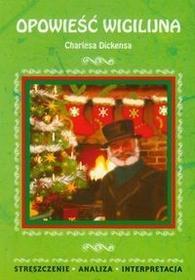 Literat Opowieść wigilijna Charlesa Dickensa - Ilona Kulik