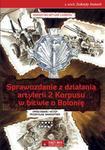 Księży Młyn Sprawozdanie z działania artylerii 2 Korpusu w bitwie o Bolonię - Księży Młyn