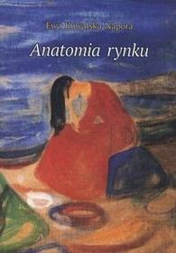 Marek Derewiecki Ewa Kowalska-Napora Anatomia rynku