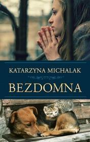 Znak Bezdomna - Katarzyna Michalak