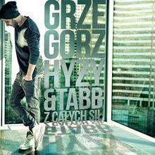 Z ca?ych si? CD Grzegorz Hy?y,Tabb