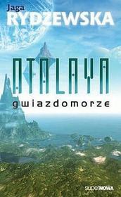 Atalaya - Gwiazdomorze - Rydzewska Jaga