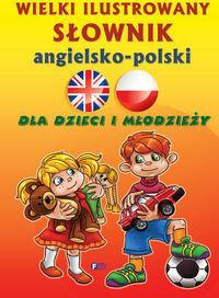 Fenix Wielki ilustrowany słownik angielsko-polski - Fenix