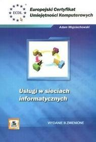Wojciechowski Adam ECUK Usługi w sieciach informatycznych / wysyłka w 24h