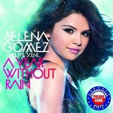 A Year Without Rain Polska cena) CD) Selena Gomez The Scene