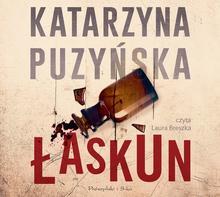 Łaskun audiobook CD) Katarzyna Puzyńska