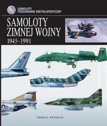 Vesper Thomas Newdick Samoloty zimnej wojny 1945-1991
