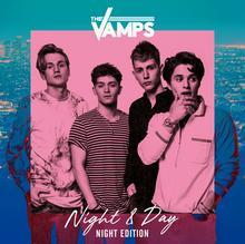 Night & Day Night Edition) CD+DVD) The Vamps