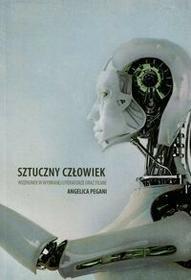 Rozpisani.pl Sztuczny człowiek Wizerunek w wybranej literaturze oraz filmie