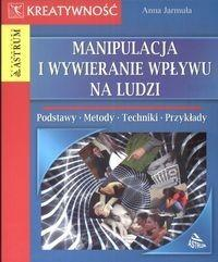 Astrum Jarmuła Anna Manipulacja i wywieranie wpływu na ludzi