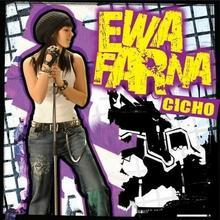 Cicho CD Ewa Farna