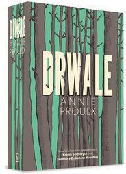 Drwale Annie Proulx
