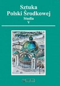 Sztuka Polski Środkowej - Studia V - Księży Młyn