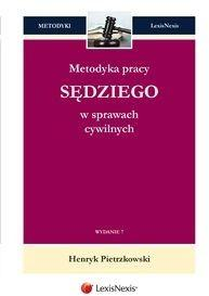 Pietrzkowski Henryk Metodyka pracy sędziego w sprawach cywilnych - mamy na stanie, wyślemy natychmiast