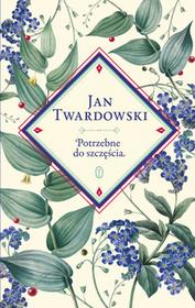 Wydawnictwo Literackie Potrzebne do szczęścia - Jan Twardowski