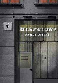 Mikrotyki Paweł Sołtys