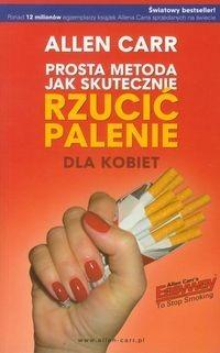 Betters Prosta metoda jak skutecznie rzucić palenie - dla kobiet - Allen Carr
