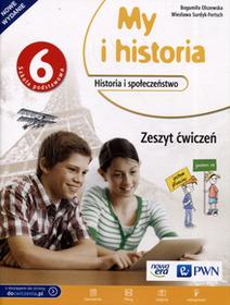 Historia My i historia SP kl.6 ćwiczenia / podręcznik dotacyjny  - Wiesława Surdyk-Fertsch, Bogumiła Olszewska