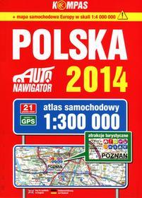 Polska Auto nawigator 2014 Atlas samochodowy w skali 1:300 000