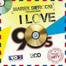 Sony Music Entertainment Marek Sierocki przedstawia: I love 90's 2 CD