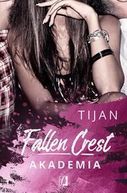 Fallen Crest. Tom 1. Akademia