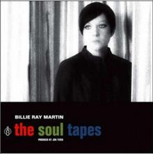 The Soul Tapes CD) Billie Ray Martin
