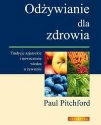 Galaktyka Odżywianie dla zdrowia - Paul Pitchford