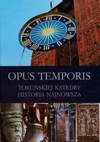 Toruńskie Wydawnictwo Diecezjalne Opus Temporis Toruńskiej Katedry historia najnowsza