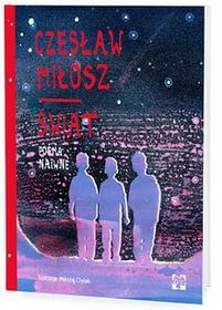Muchomor Świat Poema Naiwne - Czesław Miłosz