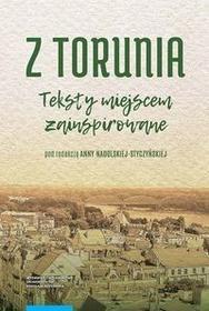 Wydawnictwo Naukowe UMK Z Torunia Teksty miejscem zainspirowane - Nadolska-Styczyńska Anna