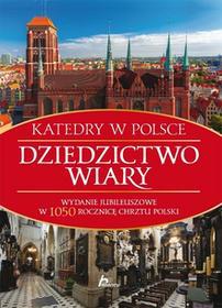 Dragon Katedry w Polsce Dziedzictwo wiary
