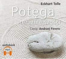 Potęga teraźniejszości książka audio)