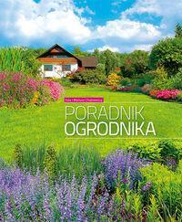 Multico Poradnik ogrodnika - Ewa Chojnowska, Mariusz Chojnowski