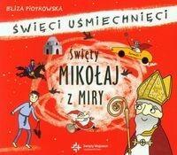 Wydawnictwo Św. Wojciecha Święty Mikołaj z Miry, Święci uśmiechnięci (audiobook CD) - Eliza Piotrowska