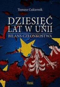 Wektory Dziesięć lat w Unii - Tomasz Cukiernik