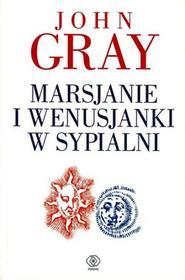 Rebis Marsjanie i Wenusjanki w sypialni John Gray
