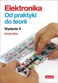 Elektronika od praktyki do teorii - dostępny od ręki, wysyłka od 2,99